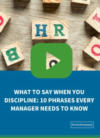 What to Say When You Discipline: 10 Phrases Every Manager Needs to Know