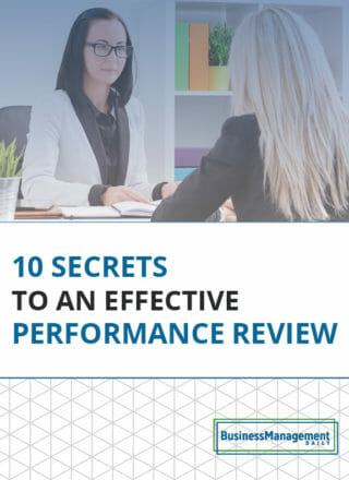10 Secrets to an Effective Performance Review: Examples and tips on writing employee reviews, performance evaluation, sample performance review and employee evaluation forms