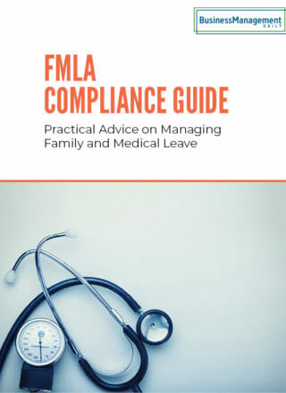 FMLA Compliance Guide: Practical advice on managing family and medical leave