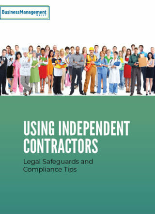 Using Independent Contractors: Legal safeguards & compliance tips