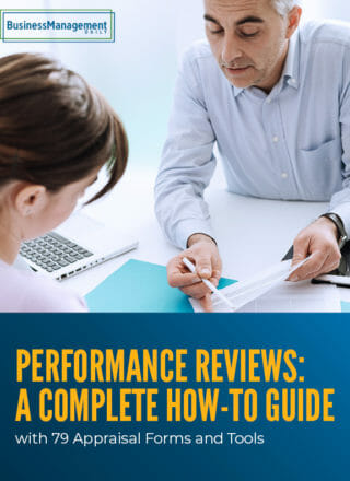 Performance Reviews: A complete how-to guide … with 79 appraisal forms and tools