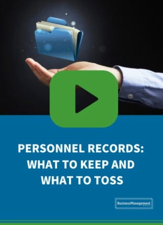 Personnel Records: What to Keep, What to Toss