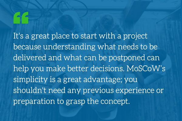 MoSCoW method of prioritization 600x400 quote